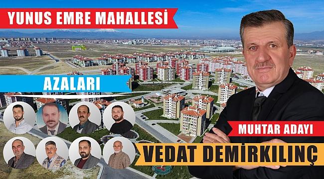 Karaman'a yeni Mahalle Yunus Emre Mahallesi Muhtar Adayı Vedat Demirkılınç