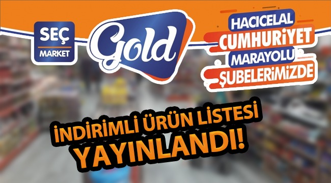 Seç Market GOLD Şubelerinin İndirimli Ürün Listesi Yayınlandı