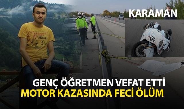 Ahmet Raşit Duman Motosiklet Kazasında hayatını kaybetti